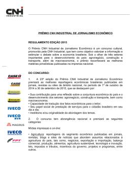 do Regulamento - Prêmio CNH de Jornalismo Econômico