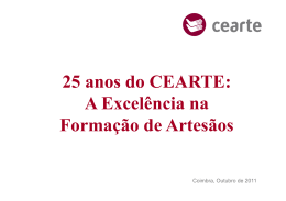 25 anos do CEARTE: A Excelência na Formação de Artesãos