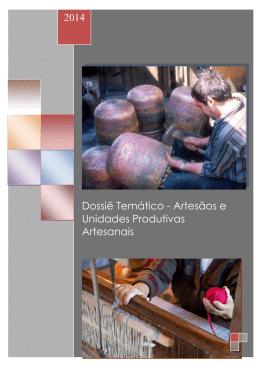 Dossiê Temático: Artesãos /Unidades Produtivas Artesanais