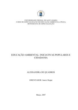 EDUCAÇÃO AMBIENTAL: INICIATIVAS POPULARES E CIDADANIA