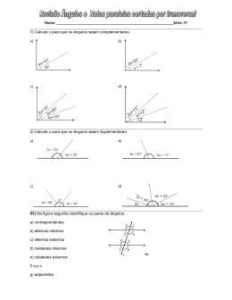 Nome: : 7ª 1) Calcule x para que os ângulos sejam complement