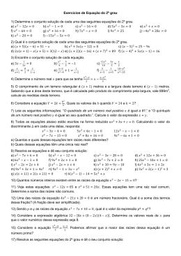 Exercícios de Equação do 2º grau 1) Determine o conjunto solução
