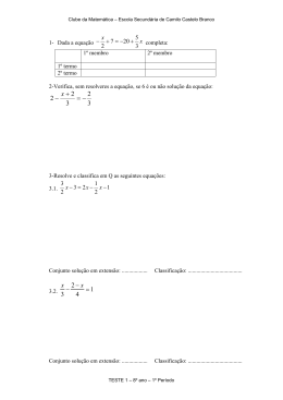 3 2 3 2 2 - = + - x - Clube de Matemática