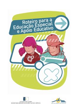 Roteiro para a Educação Especial e Apoio Educativo 11