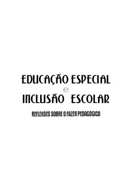 EDUCACAO ESPECIAL INCLUSAO ESCOLAR
