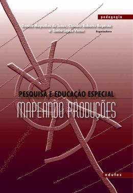 PeSquiSa e eDuCaçãO eSPeCiaL: MaPeanDO PRODuçõeS