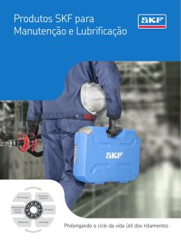 Produtos SKF para Manutenção e Lubrificação