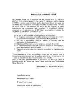 PARECER DO CONSELHO FISCAL O Conselho Fiscal da