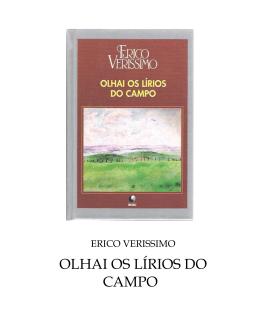 Erico Verissimo - Olhai os Lirios do Campo