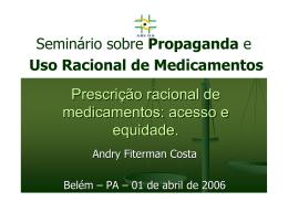 Prescrição racional de medicamentos: acesso e equidade