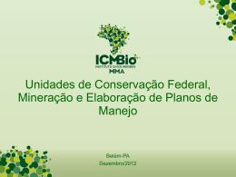 Uc-federal-mineracao-e-laboracao-de-plano-manejo-icmbio