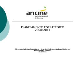 Planejamento estratégico: plano de ação 2008-2011