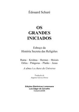 OS GRANDES INICIADOS