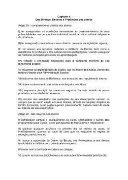 Capítulo V Dos Direitos, Deveres e Proibições aos alunos Artigo 29