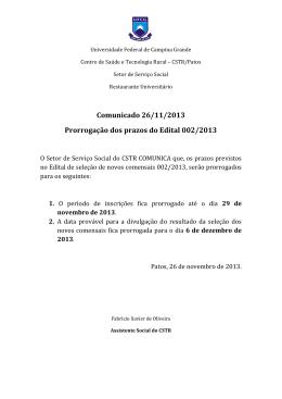 Comunicado 26/11/2013 Prorrogação dos prazos do Edital