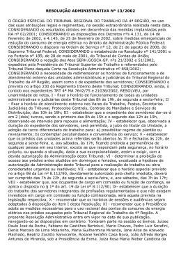 RESOLUÇÃO ADMINISTRATIVA Nº 13/2002 O ÓRGÃO ESPECIAL