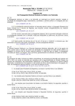 Resolução TSE n. 23.404 (27-02-2014) Capítulo VII – artigos 33 a 48