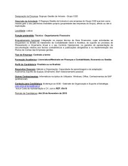 Designação da Empresa: Sogrupo Gestão de Imóveis