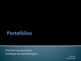 Profª Drª Leonor Santos Avaliação das Aprendizagens