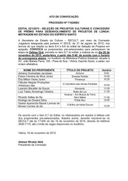 ATO DE CONVOCAÇÃO PROCESSO Nº 71020683 EDITAL