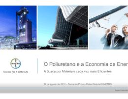O Poliuretano O Poliuretano e a Economia de Energia
