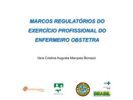 Acompanhe aqui a apresentação Marcos Regulatórios