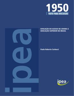 EVOLUÇÃO DO ACESSO DE JOVENS À EDUCAÇÃO SUPERIOR