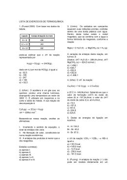 LISTA DE EXERCÍCIOS DE TERMOQUÍMICA 1. (Fuvest 2000) Com