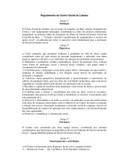 Regulamento do Centro Social do Lidador Artigo 1º Definição