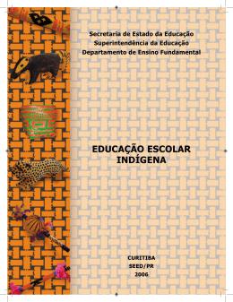 Caderno Temático: Educação Escolar Indígena