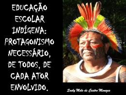Educação Escolar Indígena Protagonismo Necessário, de