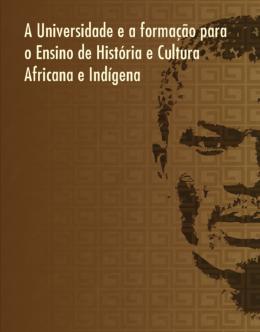 A Universidade e a formação para o Ensino de História e Cultura