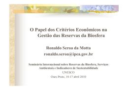 O Papel dos Critérios Econômicos na Gestão das Reservas da