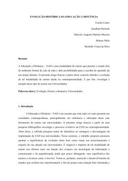 EVOLUÇÃO HISTÓRICA DA EDUCAÇÃO À DISTÂNCIA Carola