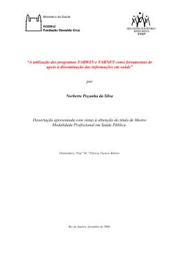 """""""A utilização dos programas TABWIN e TABNET - Arca"""