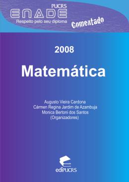 ENADE Comentado 2008: Matemática