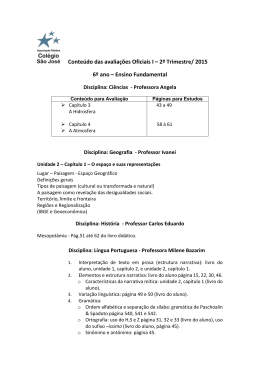 Conteúdo das avaliações Oficiais I – 2º Trimestre/ 2015 6º ano