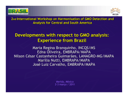 Developments with respect to GMO analysis: Experience from Brazil