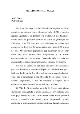 RELATÓRIO FINAL ANUAL ANO: 2009 POLO: Bicas