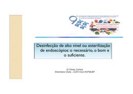 Desinfecção de alto nível ou esterilização de endoscópios: o