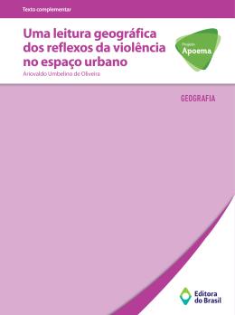 Uma leitura geográfica dos reflexos da violência no espaço urbano