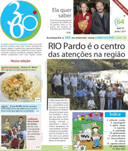 RIO Pardo é o centro
