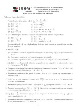 Lista 4 Cálculo Diferencial e Integral I Nos exercícios 3 a 5