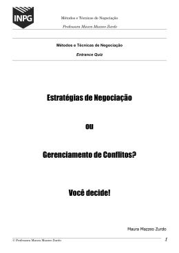 Estratégias de Negociação ou Gerenciamento de Conflitos? Você