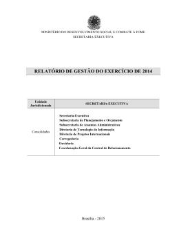 Relatório de Gestão 2014 - MINISTÉRIO DO Desenvolvimento