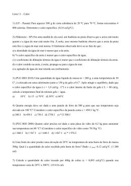 Lista 11 – Calor 1) (UF - Paraná) Para aquecer 500 g de certa
