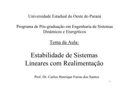 Estabilidade de Sistemas Lineares com Realimentação