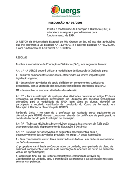 RESOLUÇÃO N.º 06/2005 Institui a modalidade de