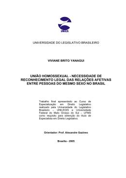 UNIÃO HOMOSSEXUAL - NECESSIDADE DE RECONHECIMENTO