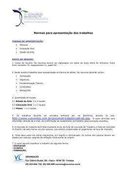 Normas para apresentação dos trabalhos http://www.vceventos.com